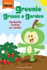 Greenie Grows a Garden Cover