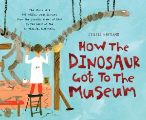 How the Dinosaur Got to the Museum Cover