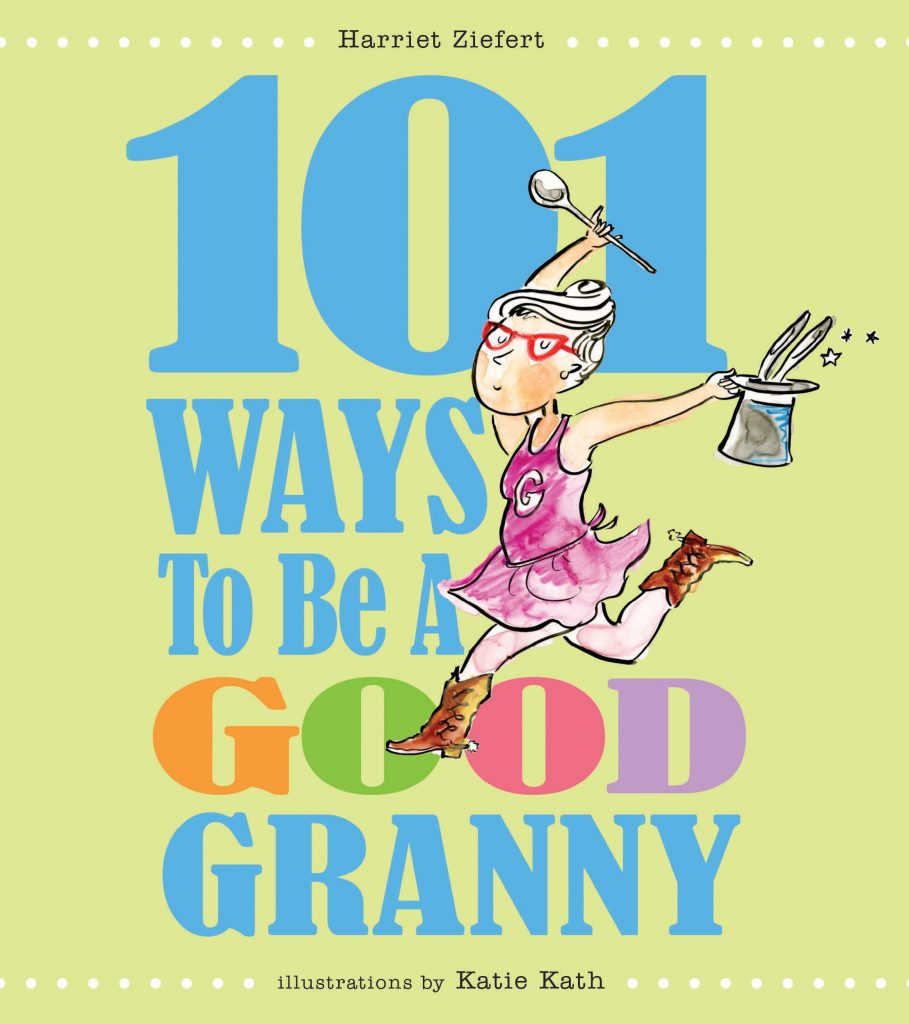 101 Ways To Be A Good Granny Cover