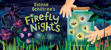 Dianne Ochiltree's Firefly Nights